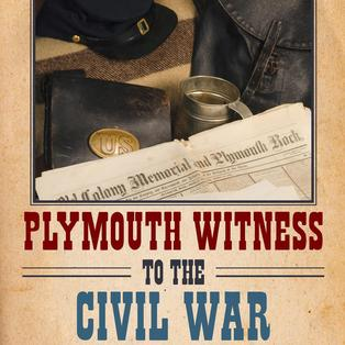"""Plymouth Witness to the Civil War"""