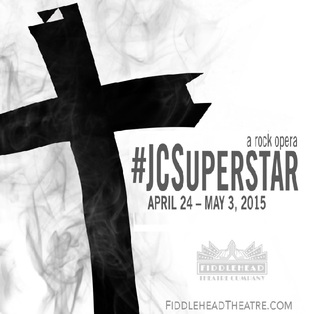 Fiddlehead Theatre Company Presents Andrew Lloyd Webber & Tim Rice's Jesus Christ Superstar