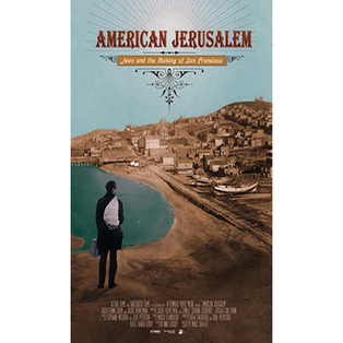 American Jerusalem: Jews and the Making of San Francisco