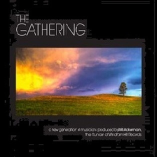 """The Gathering"" presented by Will Ackerman"