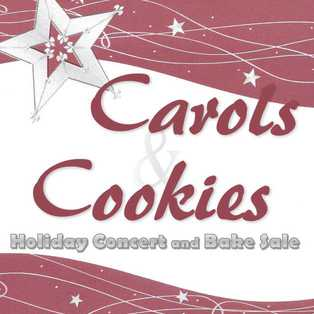 Carols & Cookies Holiday Concert and Bake Sale