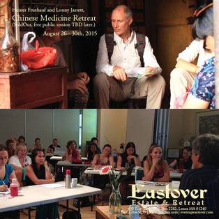 Heiner Fruehauf & Lonny Jarrett Chinese Medicine Workshop Retreat