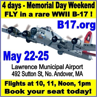 FLY on a rare WWII B-17 - MAY 22-25 - Lawrence Muni Airport