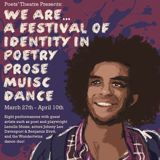We Are... A Festival of Identity in Poetry, Prose, Music, and Dance