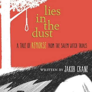Lies in the Dust A Tale of Remorse from the Salem Witch Trials - Book Signing and Talk