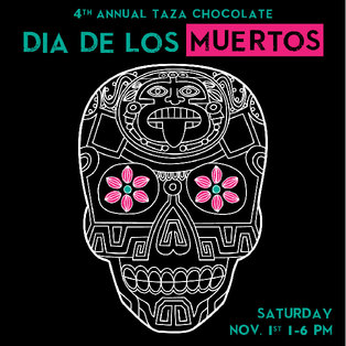 4th Annual Day of the Dead Celebration at Taza Chocolate