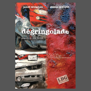 """Degringolade"" Artist reception"
