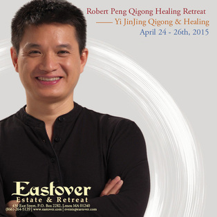 Qigong Retreat and Healing with Robert Peng