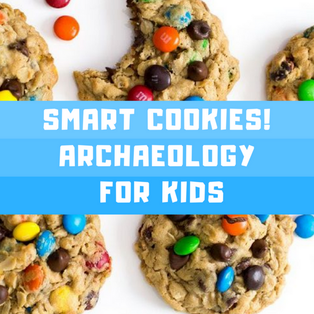 Smart Cookies! Archaeology for Kids